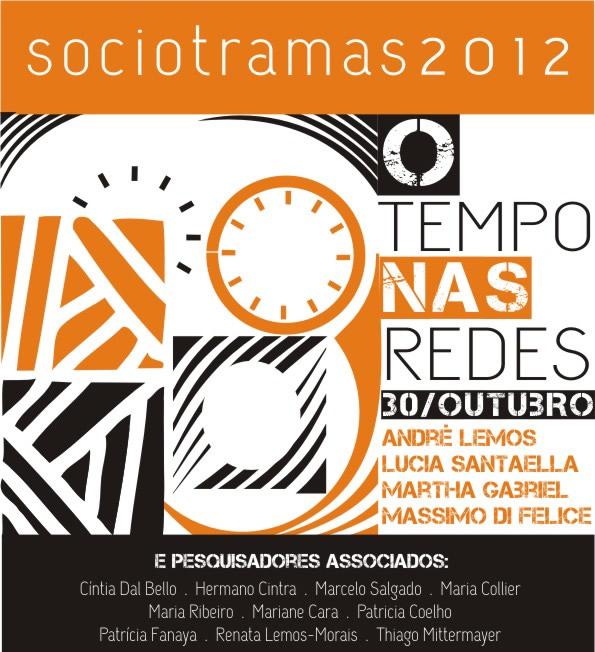 Sociotramas 2012 - O tempo nas redes